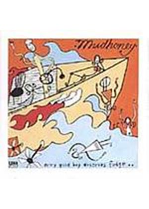 Mudhoney - Every Good Boy Deserves A Fudge (Music CD)