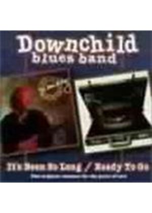 Downchild Blues Band - ITS BEEN SO LONG / READY