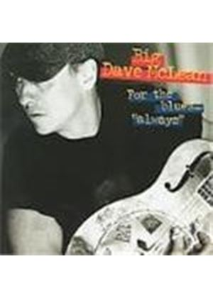 Dave McLean - For The Blues... Always