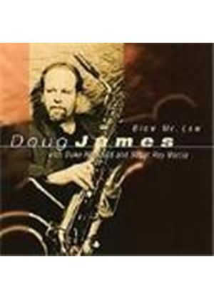Doug James - Blow Mr. Low