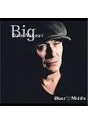 'Big' Dave McLean - Blues From The Middle