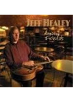 JEFF HEALEY - Among Friends
