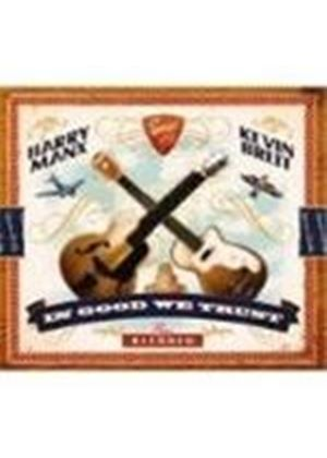 Harry Manx & Kevin Breit - In Good We Trust