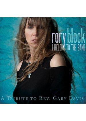 Rory Block - I Belong To The Band (A Tribute To Rev. Gary Davis) (Music CD)