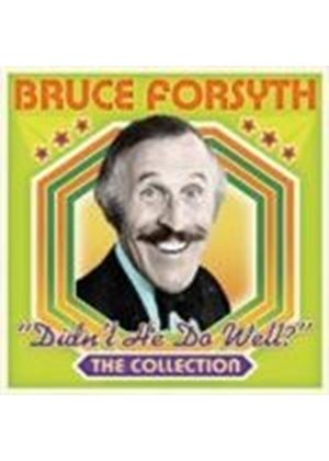 Bruce Forsyth - Didn't He Do Well (The Collection) (Music CD)