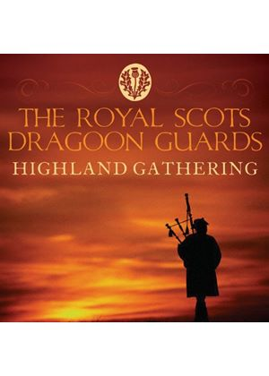 The Royal Scots Dragoon Guards - Highland Gathering (Music CD)