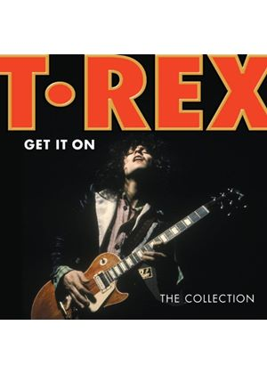 T-Rex - Get It On (The Collection) (Music CD)