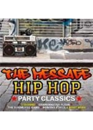 Various Artists - Message, The (Hip Hop Party Classics) (Music CD)
