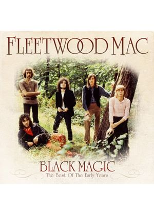 Fleetwood Mac - Black Magic! (The Best of the Early Years) (Music CD)