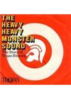 Various Artists - Heavy Heavy Monster Sound, The (The Trojan Records Story) (Music CD)