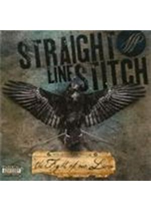 Straight Line Stitch - Fight Of Our Lives, The (Music CD)