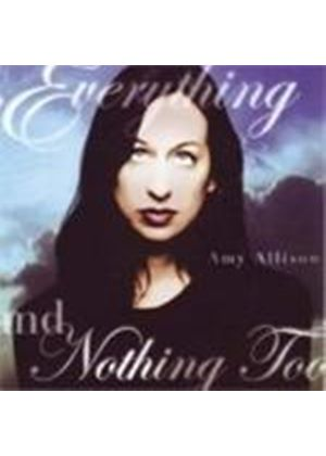 Amy Allison - Everything And Nothing Too (Music CD)