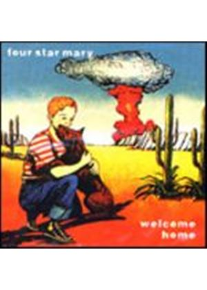 Four Star Mary - Welcome Home (Music CD)