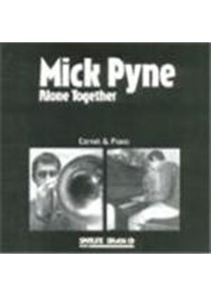 Mick Pyne - Alone Together