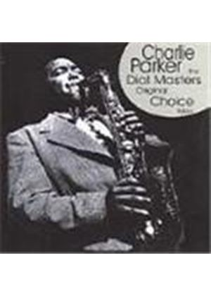Charlie Parker - Charlie Parker On Dial (Original Choice Takes)