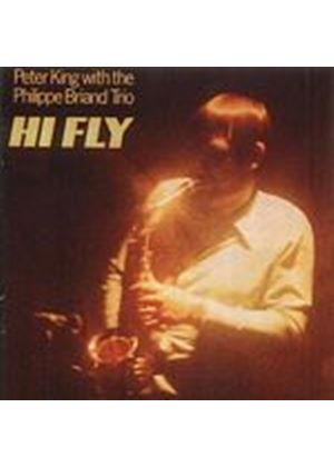 Peter King/The Philippe Briand Trio - Hi Fly (Music CD)