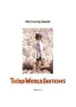 Pat Crumly Sextet - Third World Sketches