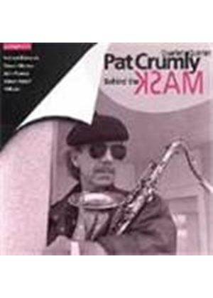 Pat Crumly Quartet/Quintet - Behind The Mask