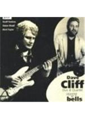 Dave Cliff Duo & Quartet - Sippin' At Bells