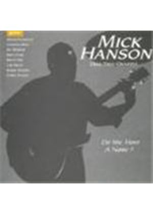 Mick Hanson Duo/Trio/Quartet - Do You Have A Name