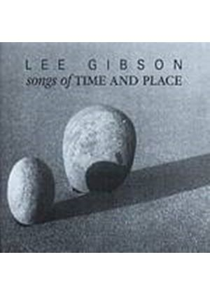 Lee Gibson - Songs Of Time And Place (Music CD)