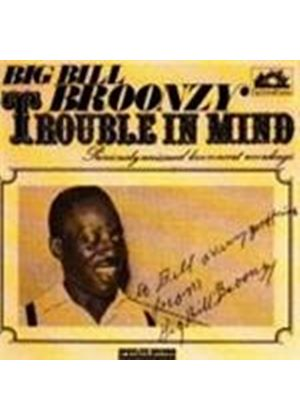 Big Bill Broonzy - Trouble In Mind (Music CD)