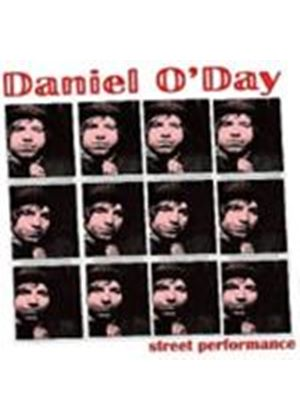 Daniel O'Day - Street Performance (Music CD)