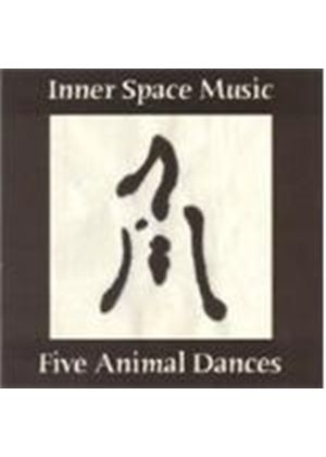 Inner Space Music - Five Animal Dances