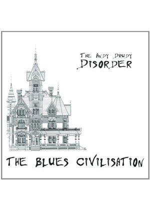 Andy Drudy Disorder (The) - Blues Civilisation (Music CD)