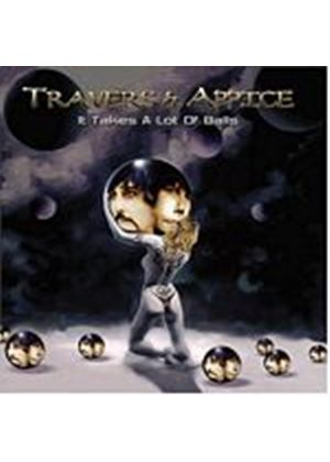 Travers And Appice - It Takes A Lot Of Balls (Music CD)