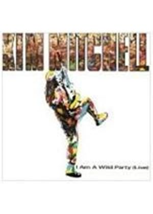 Kim Mitchell - I Am A Wild Party (Music CD)