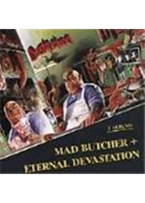 Destruction - Mad Butcher/Eternal Devastation