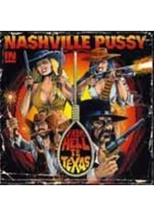 Nashville Pussy - From Hell To Texas (Music CD)
