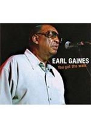 Earl Gaines - You Got The Walk (Music CD)