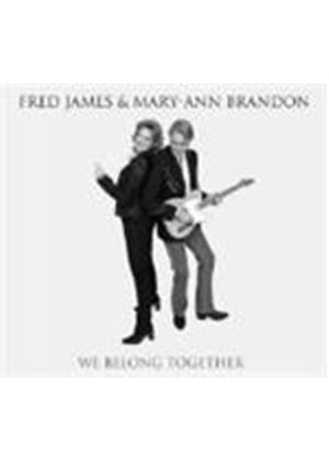 Fred James & Mary-Ann Brandon - We Belong Together (Music CD)