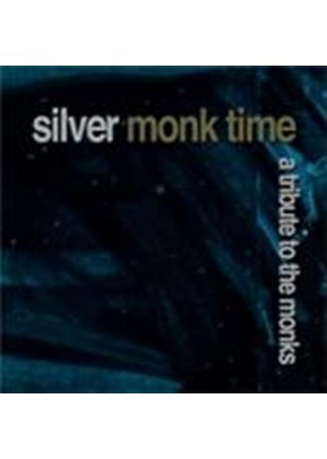 Various Artists - Silver Monk Time - A Tribute To The Monks (Music CD)