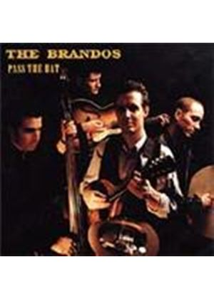 Brandos (The) - Pass The Hat (Music CD)