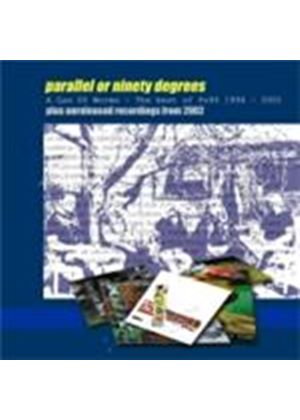 Parallel Or 90 Degrees - Can Of Worms, A (Music CD)