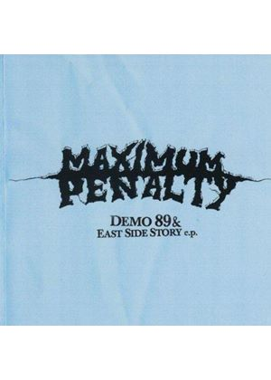 Maximum Penalty - Demos And East Side Stories [US Import]