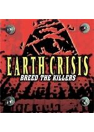 Earth Crisis - Breed The Killers (Music CD)