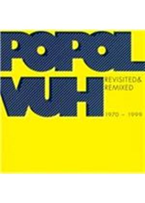 Popol Vuh - Revisited & Remixed 1970-1999 (Music CD)