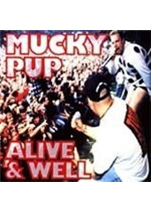 Mucky Pup - Alive And Well (Music CD)