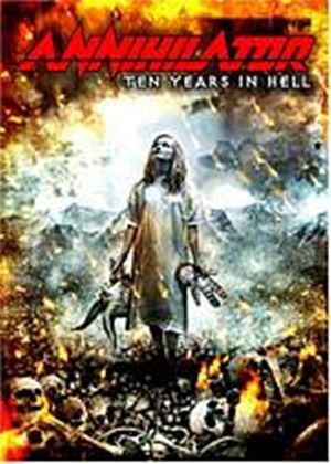 Annihilator - Ten Years In Hell (Two Discs)