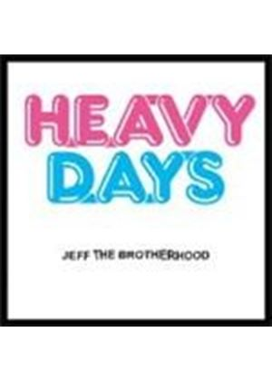 Jeff The Brotherhood - Heavy Days (Music CD)