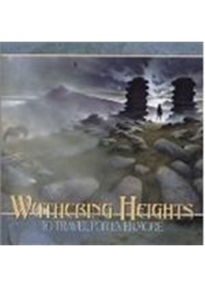Wuthering Heights - To Travel For Evermore (Music Cd)