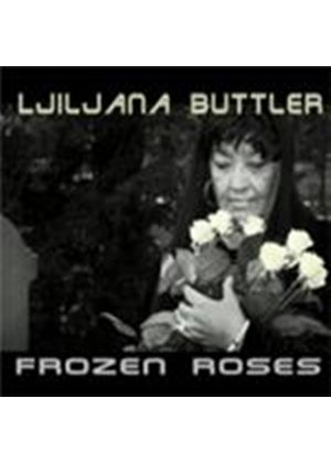 Ljiljana Buttler - Frozen Roses (Music CD)