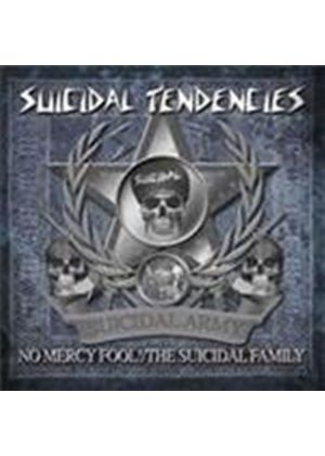 Suicidal Tendencies - No Mercy Fool/The Suicidal Family (Music CD)
