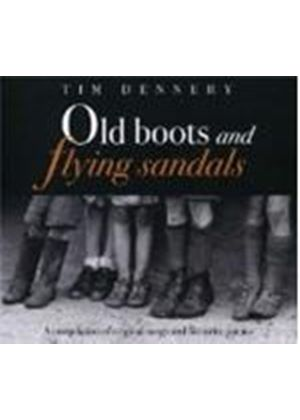 Tim Dennehy - Old Boots And Flying Sandals (Music CD)