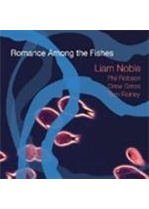 Liam Noble Quartet - Romance Among The Fishes