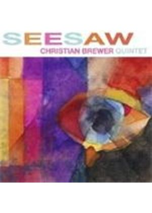 Christian Brewer Quintet - Seesaw